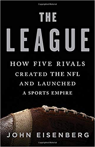 How Five Rivals Created the NFL and Launched a Sports Empire