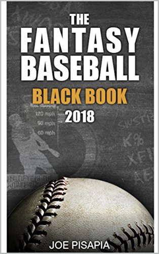 The Fantasy Baseball Black Book 2018