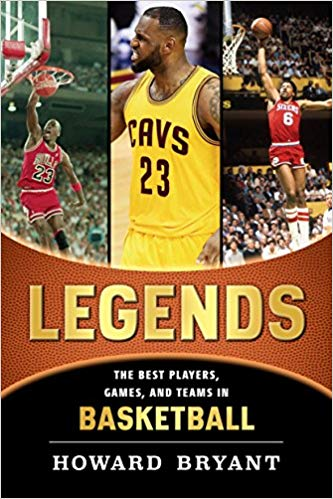 The Best Players, Games, and Teams in Basketball (Legends: Best Players, Games, & Teams)